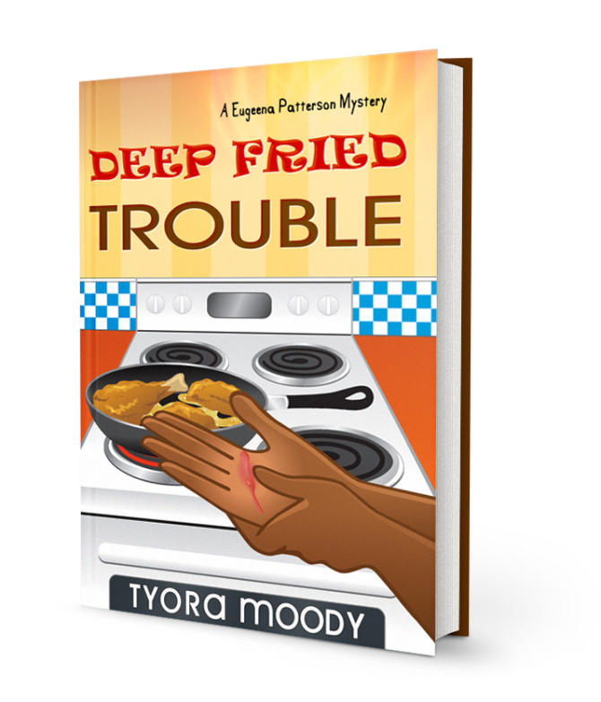 Deep Fried Trouble, A Eugeena Patterson Mystery, Book 1