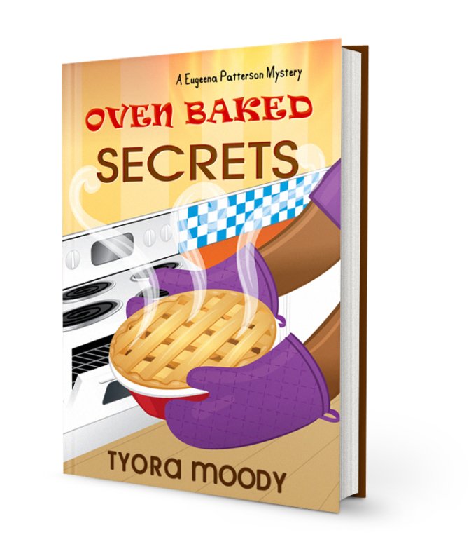 Oven Baked Secrets,  A Eugeena Patterson Mystery, Book 2